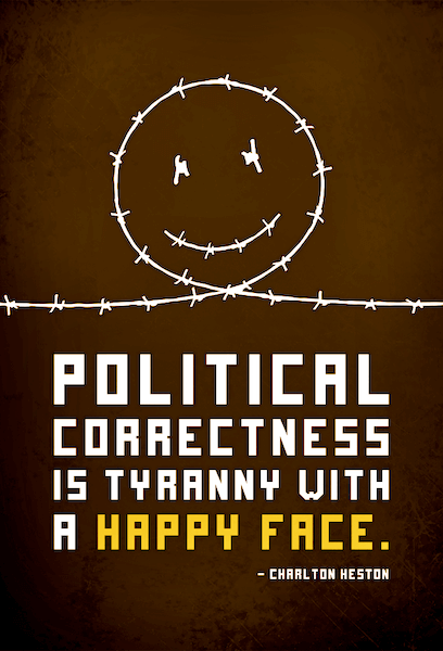 Political correctness is tyranny with a happy face | Aimee Devlin